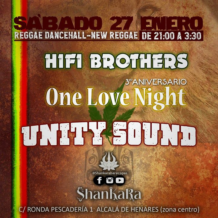 3 Aniversario One Love Night and friends