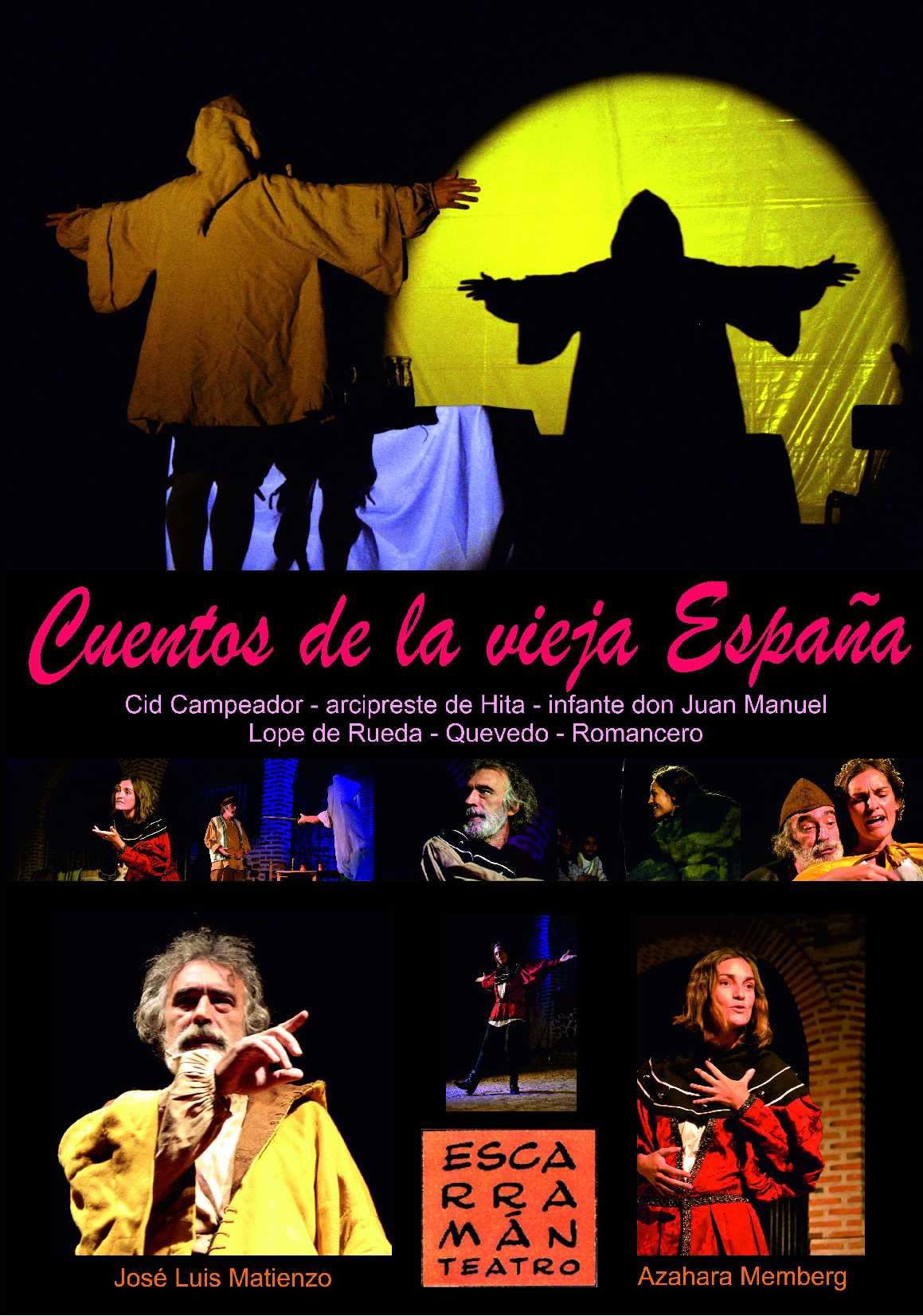 CUENTOS DE LA VIEJA ESPAÑA Teatro Moderno Guadalajara