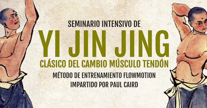 Yi Jin Jing. Clásico del cambio músculo tendón