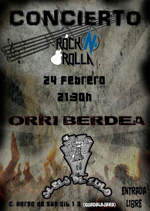 Orri Berdea + Seres De Zulo!! En Rocka'n'rolla Guadalajara