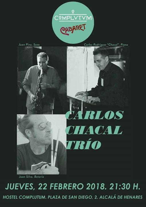 Carlos Chacal Trío en Complutum Cabaret