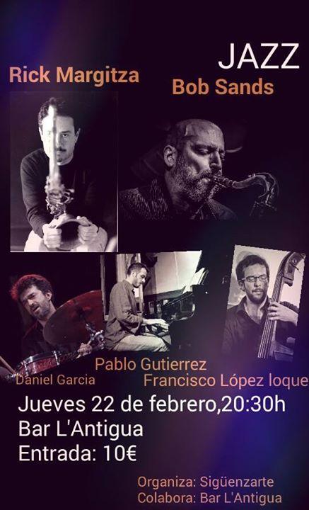 Rick Margitza + Bob Sands Quartet en Sigüenza