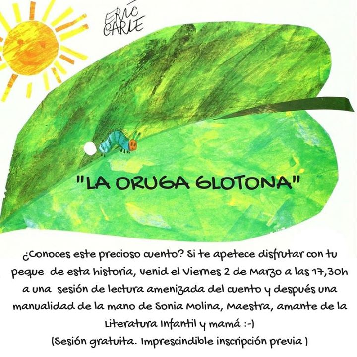 La Oruga Glotona: Cuentacuentos y Manualidad