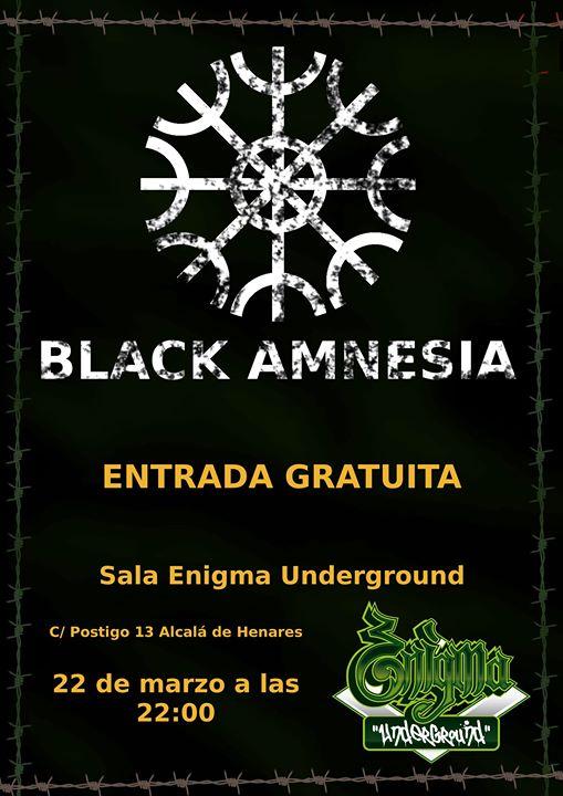 Concierto – Black Amnesia. 22 Marzo