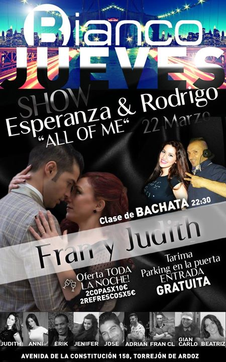 Bianco Jueves Show Esperanza&Rodrigo-Taller Bachata Fran&Judith