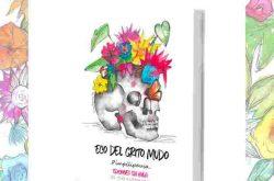 Pimpilipausa presenta su nuevo libro: Eco del Grito. Mudo