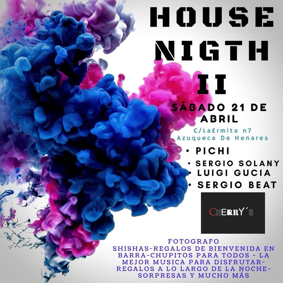 House nigth II