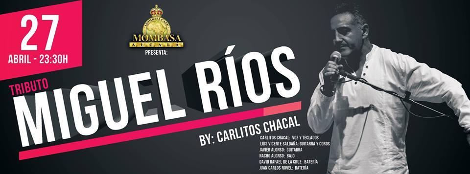 Tributo Miguel Rios por Carlitos Chacal