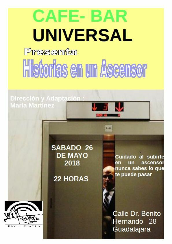 HISTORIAS EN UN ASCENSOR en Café Bar Universal