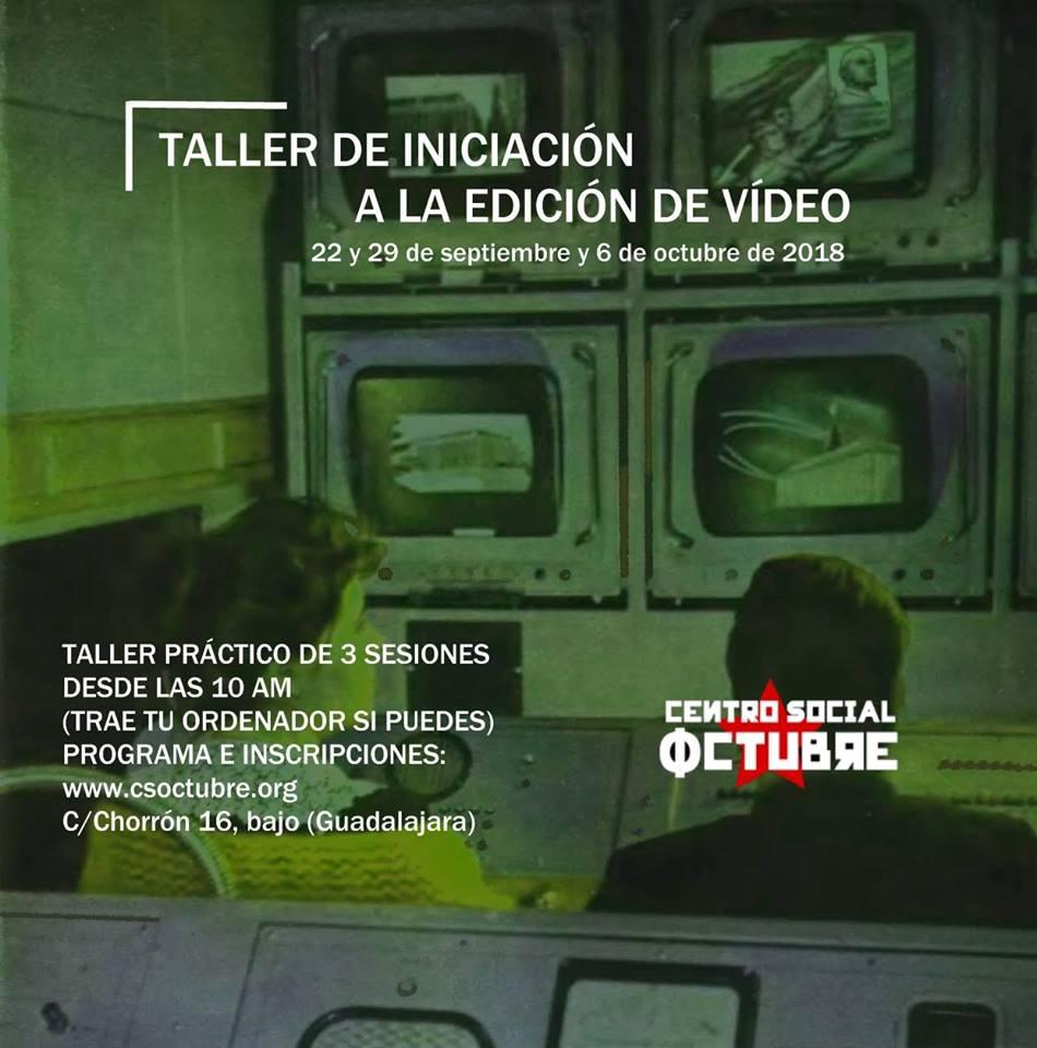 Taller de iniciación a la edición de vídeo (C. S. Octubre)