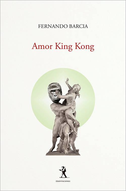 Presentación del poemario Amor King Kong