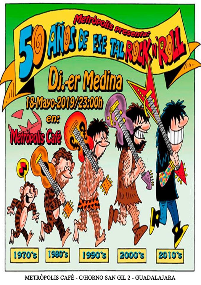 50 Años De Ese Tal Rock N' Roll: DJ. Er Medina