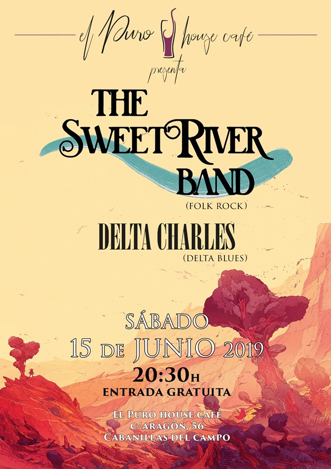 The Sweet River Band + Delta Charles