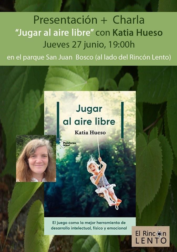 Presentación «Jugar al aire libre» con Katia Hueso