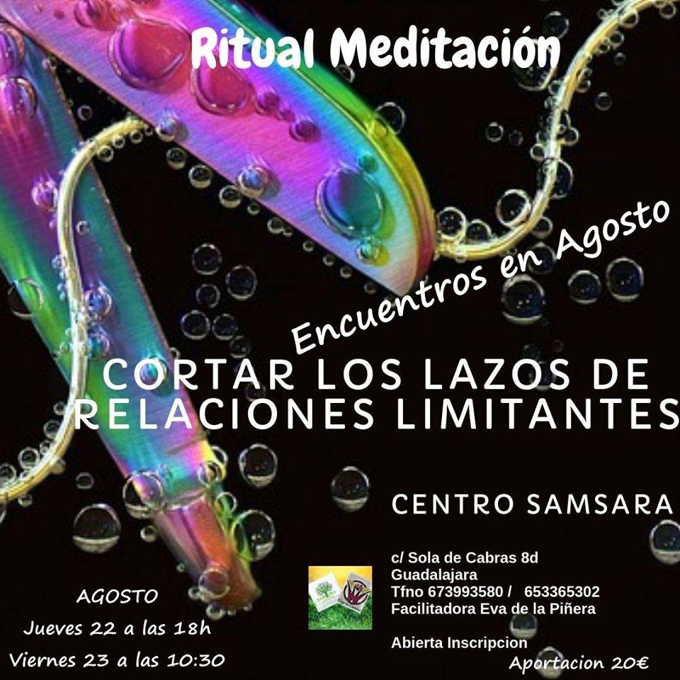Ritual – Meditacion. Cortar, liberarse de limitaciones