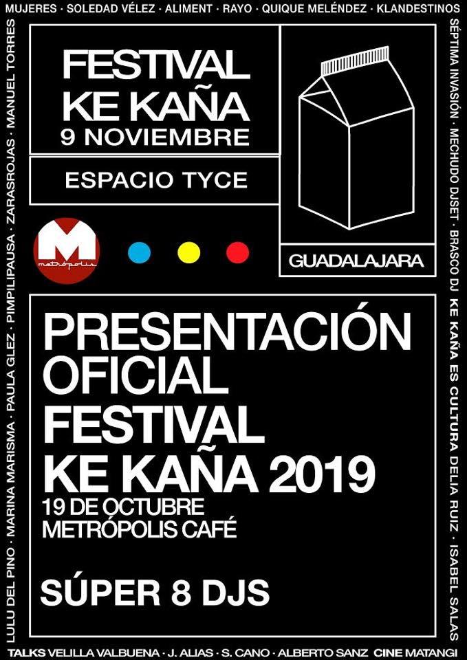 Presentación oficial Festival KE KAÑA 2019