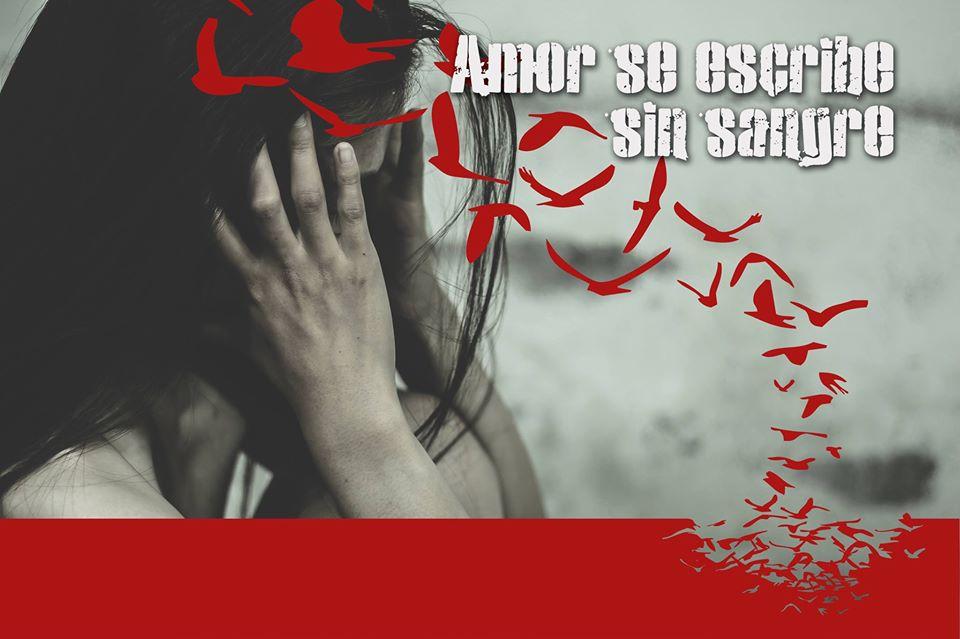 Amor se escribe sin sangre – Día contra la violencia de género