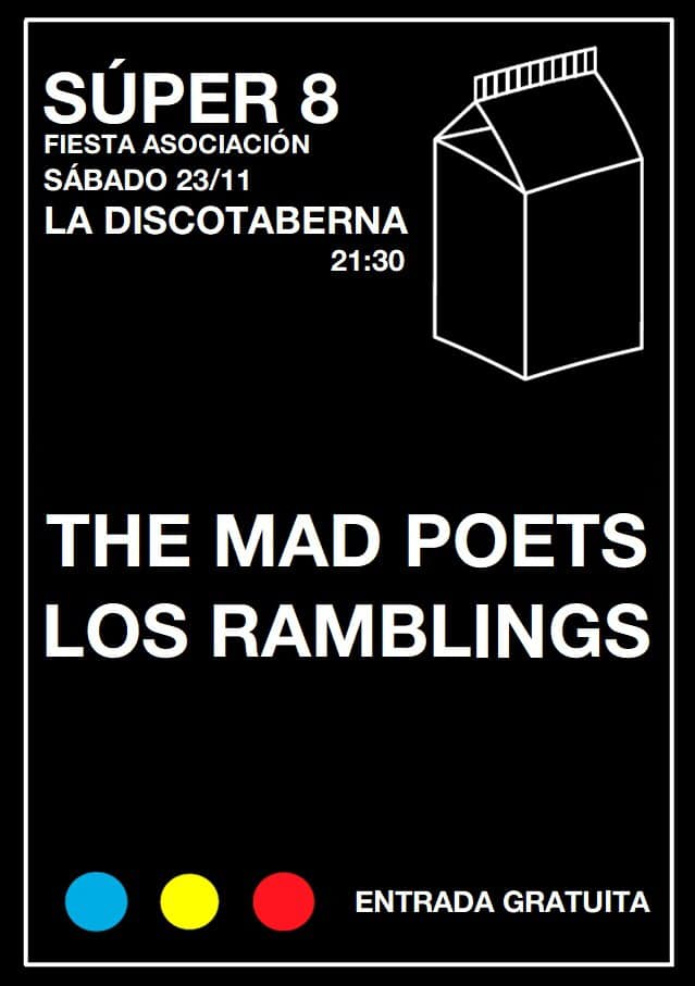 Fiesta Asociación Súper 8: The Mad Poets + Los Ramblings