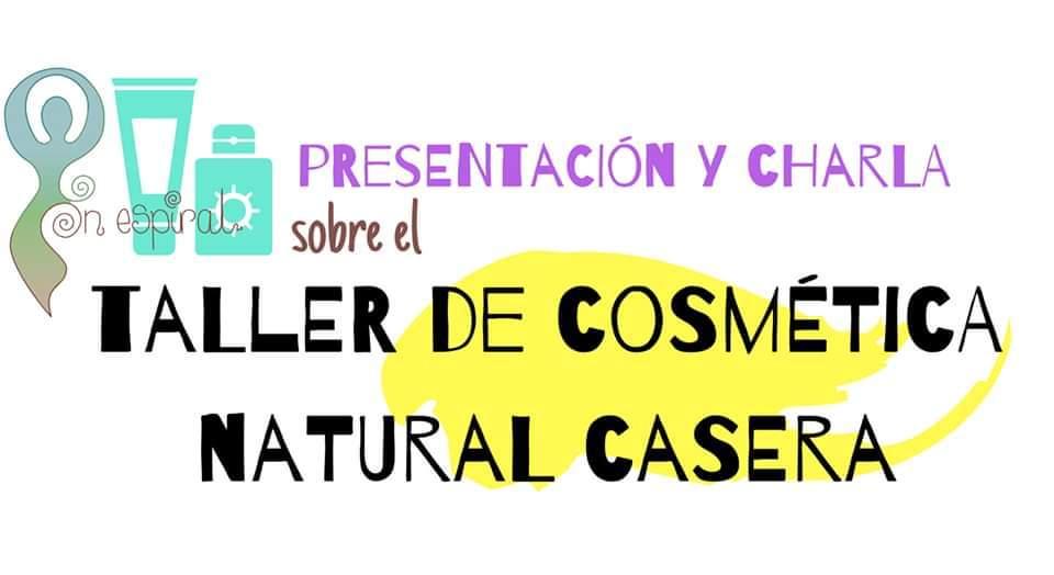 Charla De Presentacion Taller Cosmética Casera