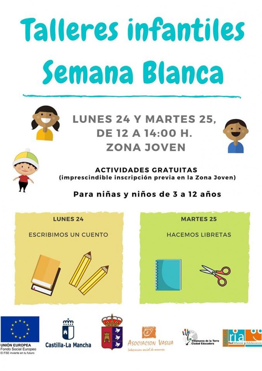 TALLERES INFANTILES SEMANA BLANCA VILLANUEVA DE LA TORRE