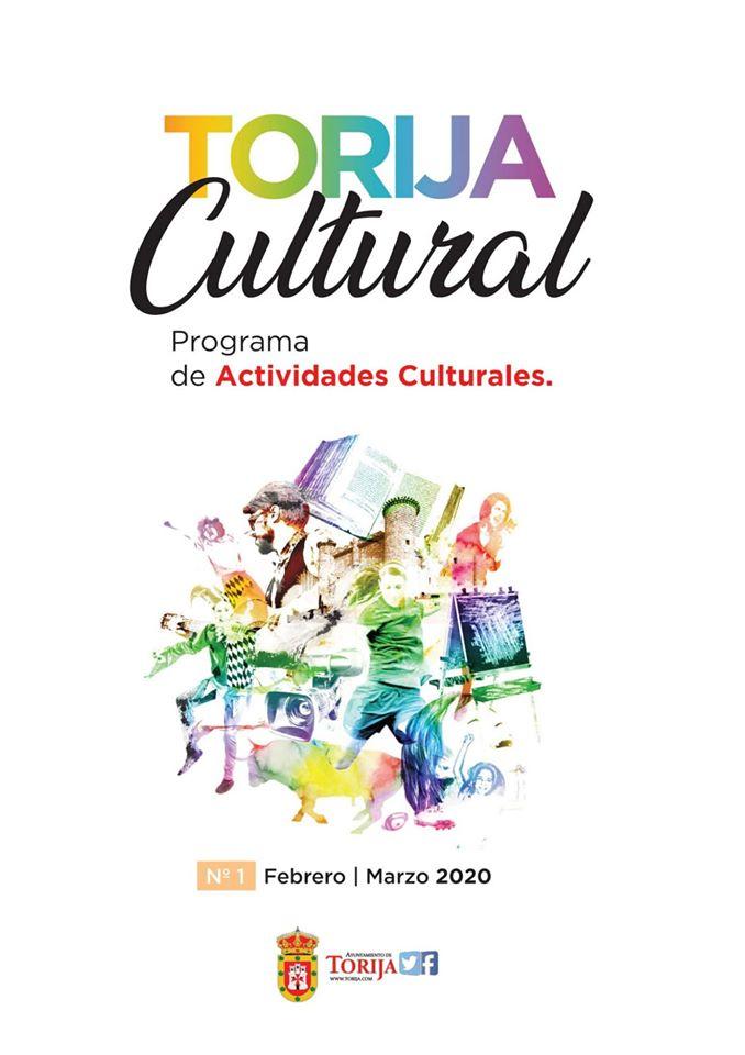 PROGRAMACIÓN CULTURAL TORIJA Febrero y Marzo 2020