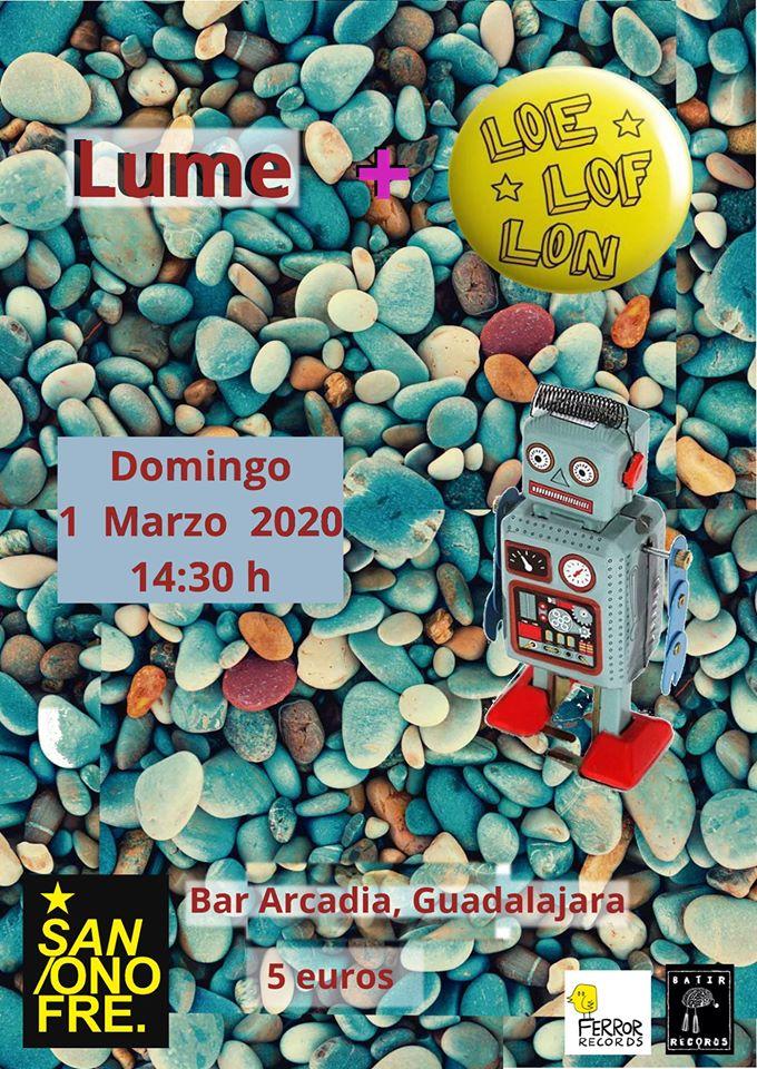 Lume + LOE LOF LON en Bar Arcadia, Gualdalajara