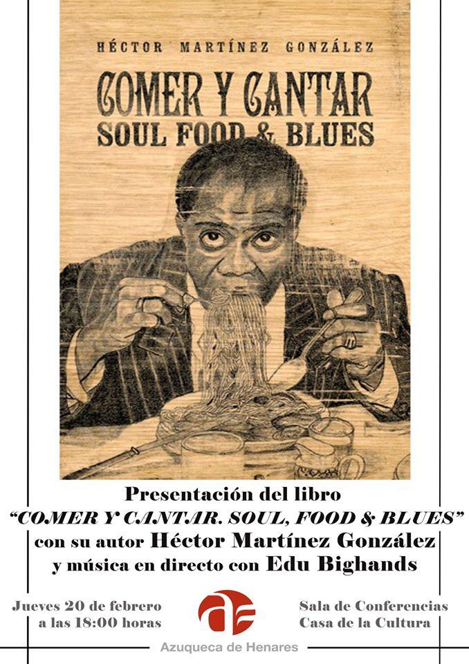 Presentación del libro Comer y Cantar – Soul Food & Blues