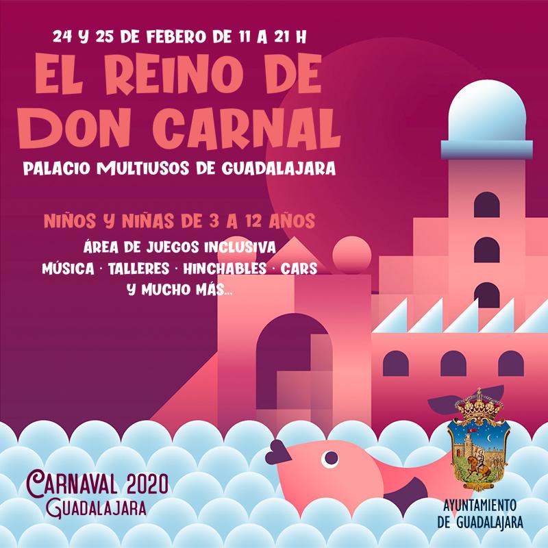 CARNAVAL «EL GRAN REINO DE DON CARNAL» 2020 GUADALAJARA