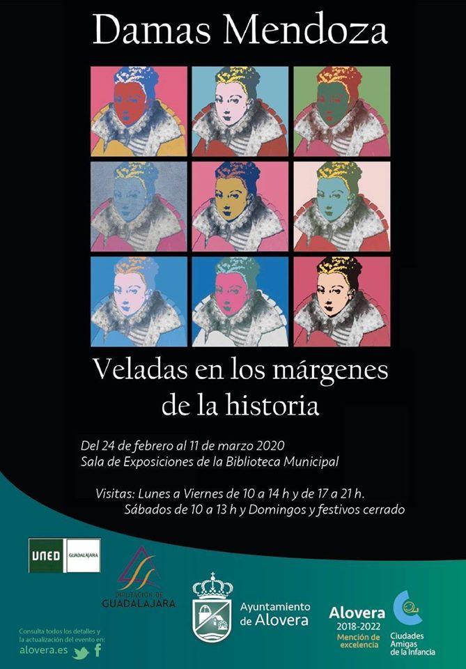 """EXPOSICIÓN """"DAMAS MENDOZA. VELADAS EN LOS MÁRGENES DE LA HISTORIA"""". ALOVERA"""